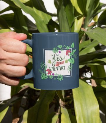 Mug Say yes to new adventure 11oz